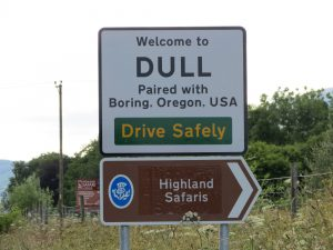 """Dull and Boring"" sign from Scotland"